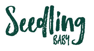 Seedling Baby