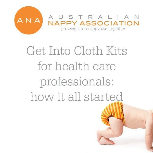Get Into Cloth Kits for health care professionals: how it all started