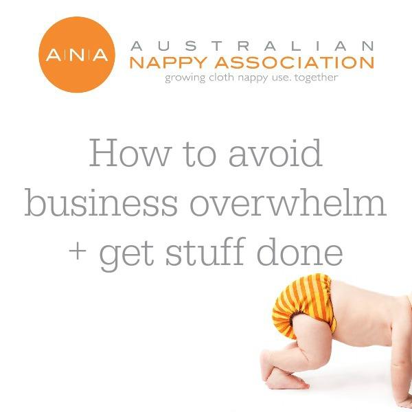 How to avoid business overwhelm + get stuff done