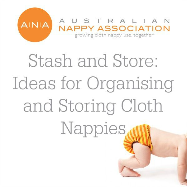 Stash and Store: Ideas for Organising and Storing Cloth Nappies
