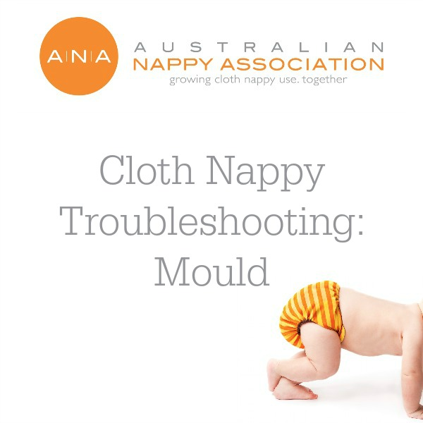 Mould Be Gone: Preventing and Eliminating Mould with Cloth Nappies