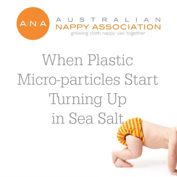 When plastic micro-particles start turning up in sea salt: the need to make the switch to reusable bags #nationalwetbagweek #reusablebags #getintocloth @australiannappyassociation